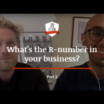 What's the R-number in your business? Part I